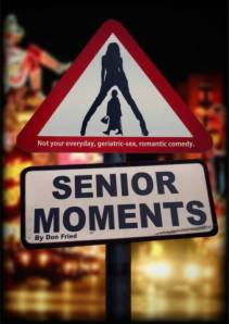 Senior Moments Poster low res